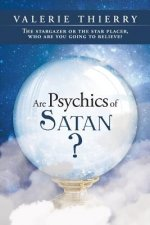 Are Psychics of Satan?