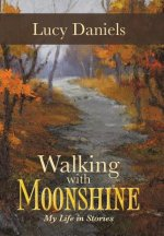 Walking with Moonshine