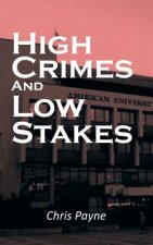 High Crimes and Low Stakes