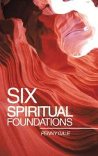 Six Spiritual Foundations