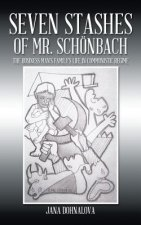 Seven Stashes of Mr. Schonbach