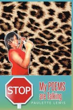 Stop! My Poems Are Talking