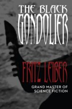 Black Gondolier and Other Stories
