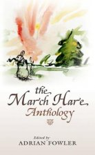 March Hare Anthology