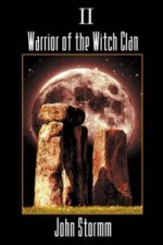 Warrior of the Witch Clan - Book Two