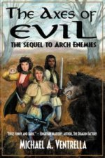 Axes of Evil - The Sequel to Arch Enemies