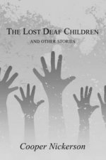 Lost Deaf Children and Other Stories