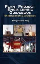 Plant Project Engineering Guidebook for Mechanical and Civilplant Project Engineering Guidebook for Mechanical and Civil Engineers (Revised Edition) E