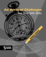 Array of Challenges--Test Your SAS(R) Skills