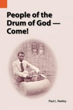 People of the Drum of God--Come!