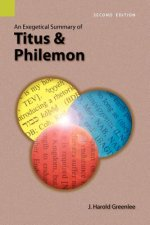 Exegetical Summary of Titus and Philemon, 2nd Edition
