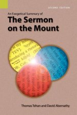 Exegetical Summary of the Sermon on the Mount, 2nd Edition