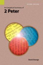 Exegetical Summary of 2nd Peter, 2nd Edition