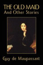 Old Maid and Other Stories