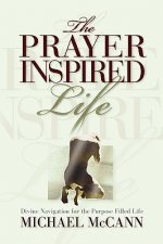 Prayer Inspired Life