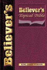 Believers Topical Bible-KJV