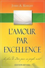 L'Amour Par Excellence, Dition R VIS E