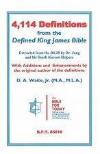 4,114 Definitions from the Defined King James Bible