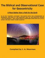 Biblical and Observational Case for Geocentricity