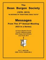 Dean Burgon Society Messages 2013