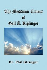 Messianic Claims of Gail A. Riplinger