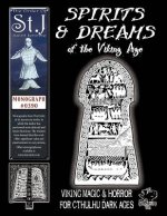 Spirits & Dreams of the Viking Age
