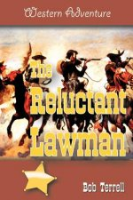 Reluctant Lawman