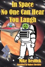 In Space No One Can Hear You Laugh