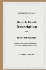 Outlines of History of French Broad Association and Mars Hill College