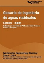 Glosario De Ingenieria De Aguas Residuales (Wastewater Engineering Glossary)