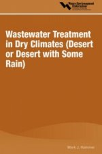 Wastewater Treatment in Dry Climates (Desert or Desert with Some Rain)