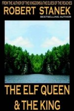 Elf Queen & the King (Ruin Mist Tales, Book 1)