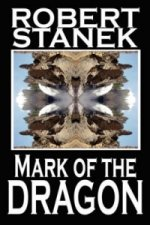 Mark of the Dragon (Deluxe Hardcover Edition)