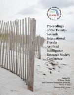 Proceedings of the Twenty-Seventh International Florida Artificial Intelligence Research Society Conference