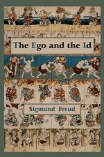 Ego and the Id - First Edition Text