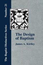 Design of Baptism, Viewed in Its Doctrinal Relations