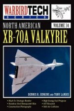 North American XB-70A Valkyrie - Warbird Tech Vol 34