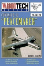 Convair B-36 Peacemaker - WBT Vol 24