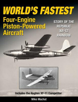 World's Fastest Four-Engine Piston-Powered Aircraft
