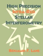 High Precision Infra-Red Stellar Interferometry