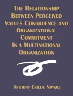 Relationship Between Perceived Values Congruence and Organizational Commitment in Multinational Organization