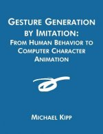 Gesture Generation by Imitation
