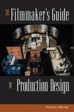Filmmaker's Guide to Production Design