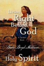 Living Right Before God/The Holy Spirit