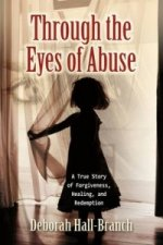 Through the Eyes of Abuse