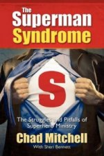 Superman Syndrome