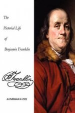 Pictorial Life Of Benjamin Franklin