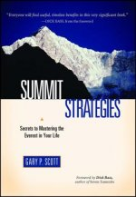 Summit Strategies: Conquering the Everest in You Life