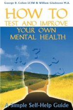 How to Test and Improve Your Own Mental Health