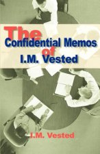 Confidential Memos of I. M. Vested